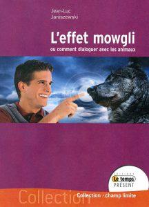 L'effet Mowgli 2